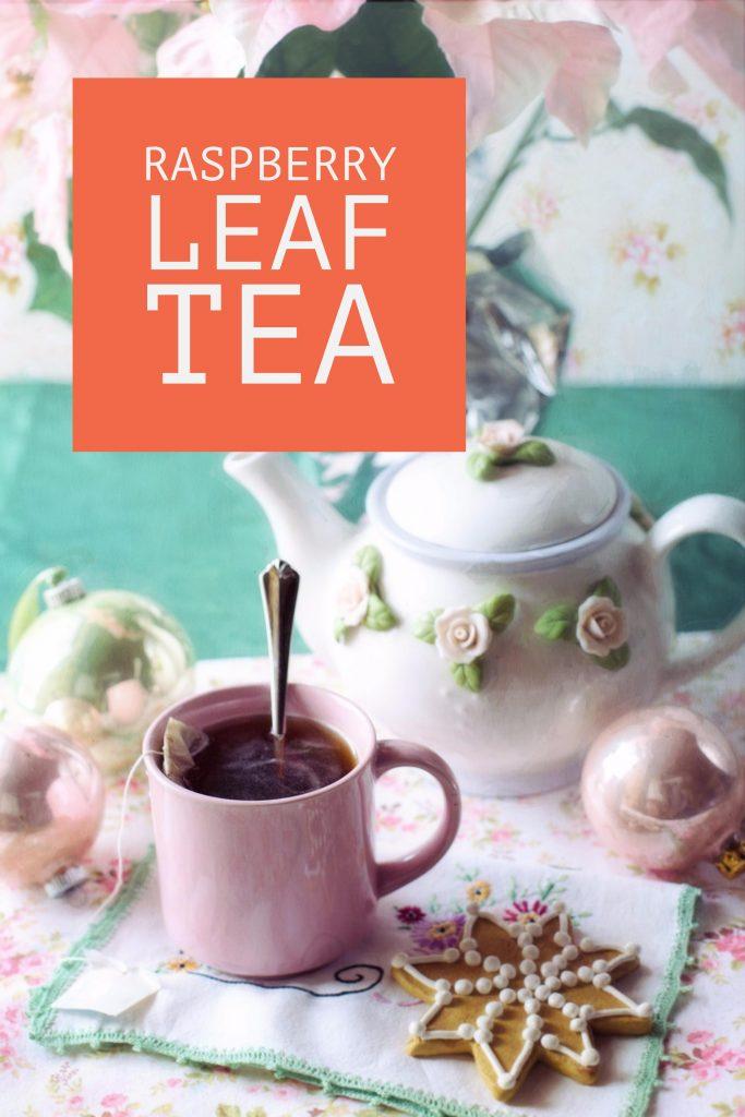 Drink raspberry leaf tea