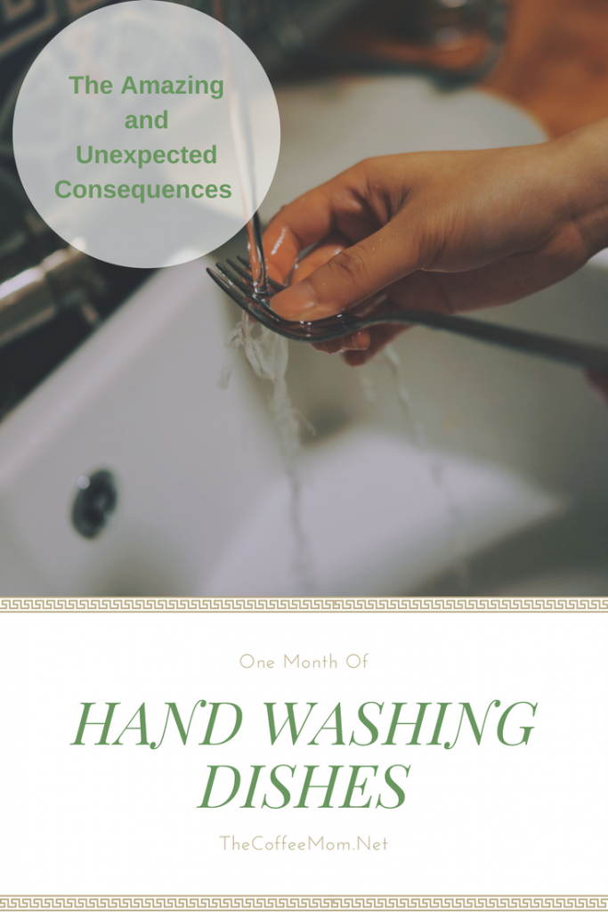 Unexpected things that happened when I started hand washing dishes