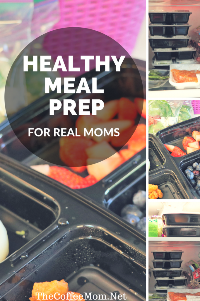 Healthy meal prep for real moms