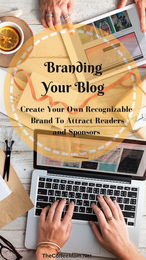 Creating your blogging brand. Create a recognizable brand the attract readers and sponsors